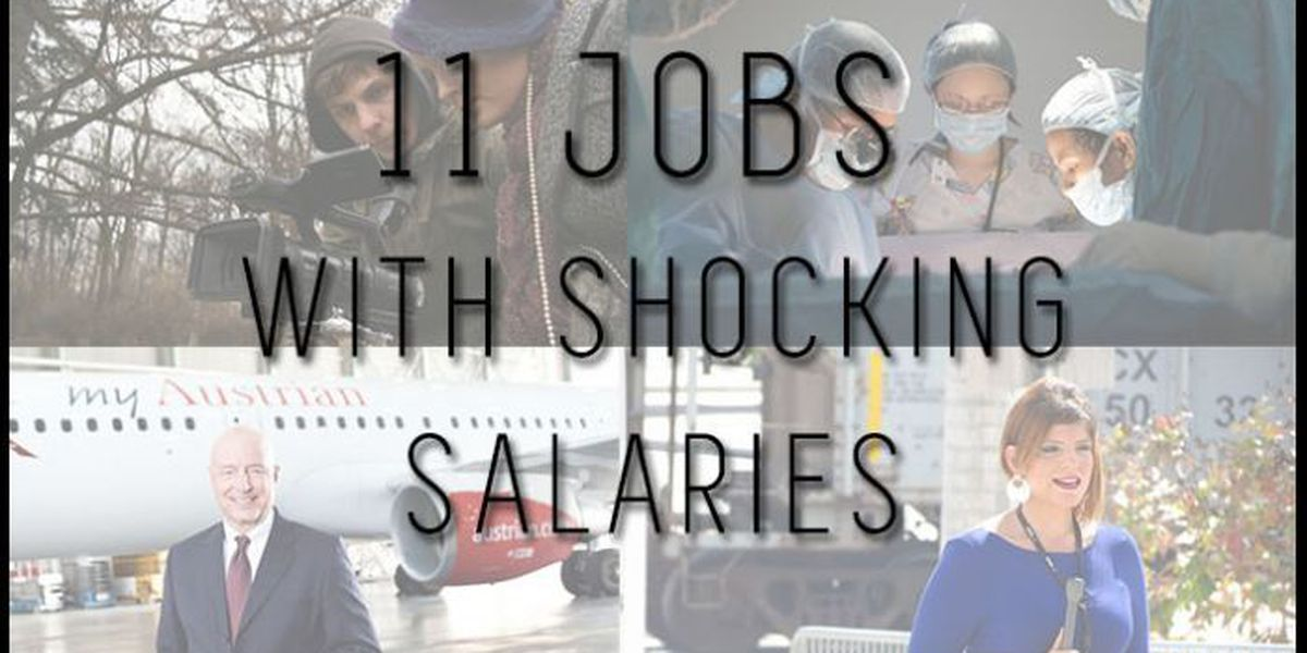 11 jobs with shocking salaries