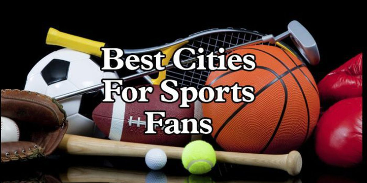 List: Best cities for sports fans