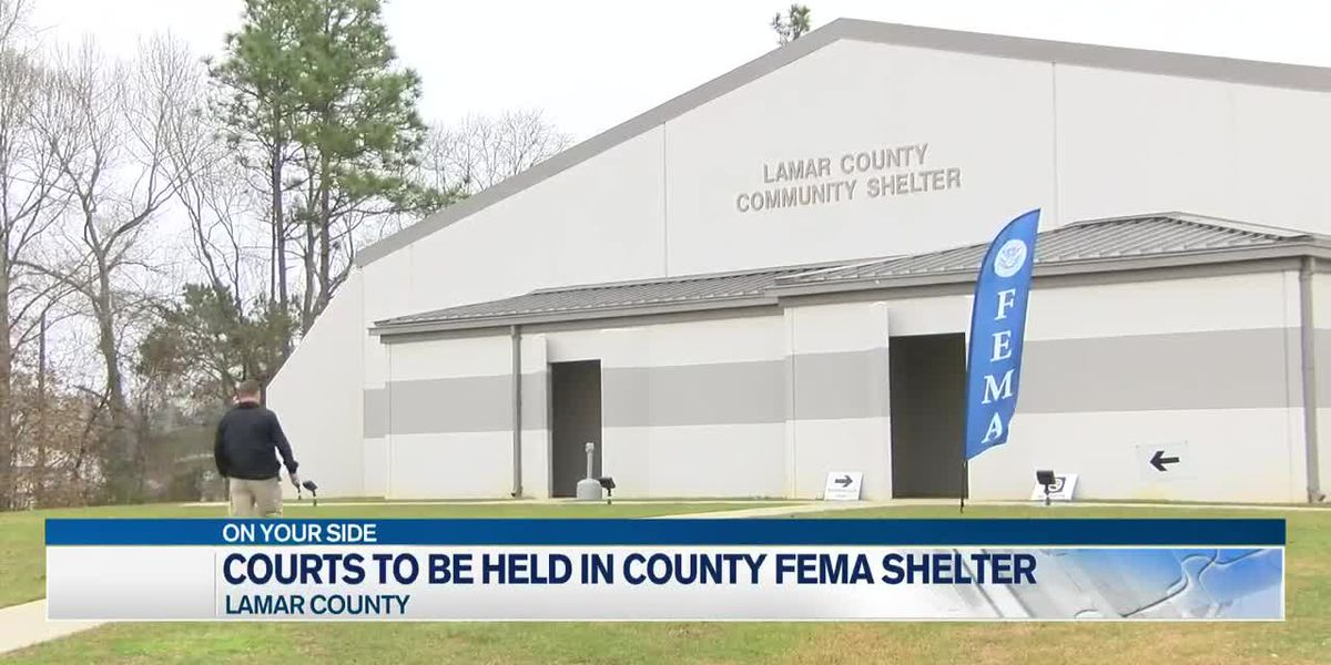 Lamar County courts to use FEMA shelter as alternative for trials