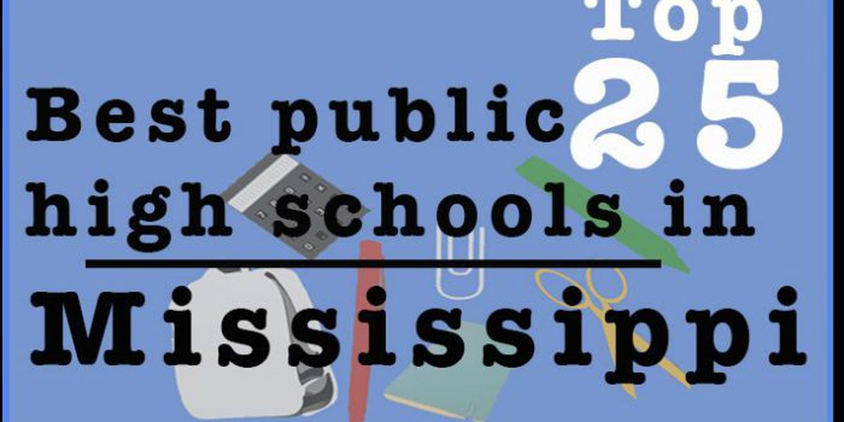 SLIDESHOW: Top 25 Best Public High Schools in Mississippi