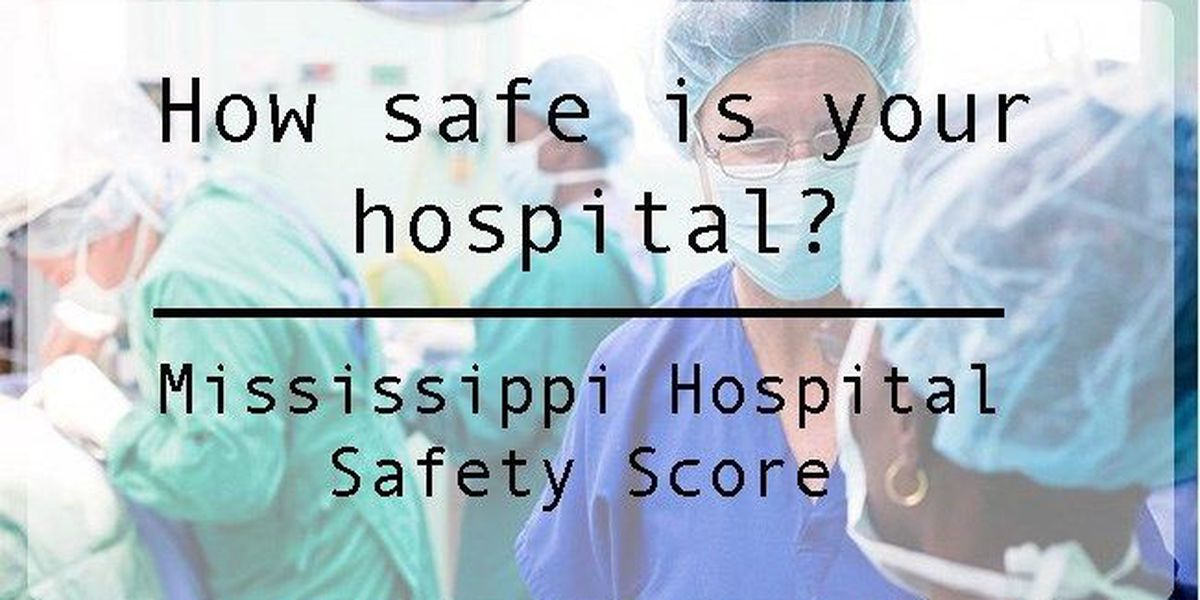 MS hospital safety scores released