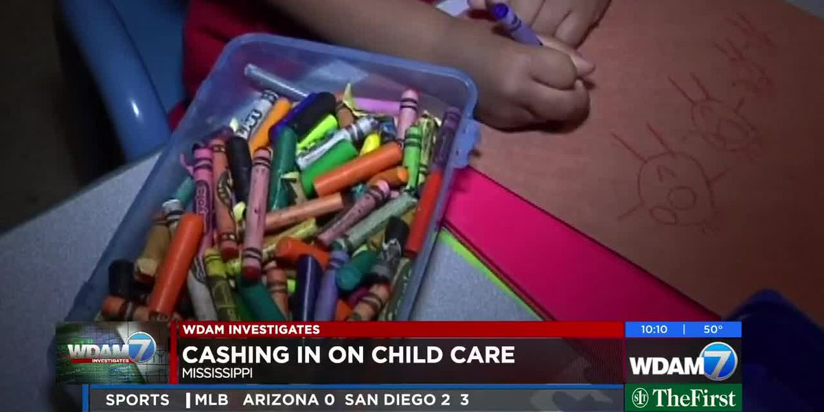 WDAM Investigates: Cashing in on child care