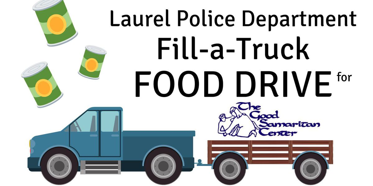 "Laurel police to hold ""Fill-a-Truck"" food drive"