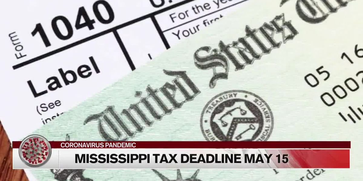 Mississippi income tax deadline is May 15