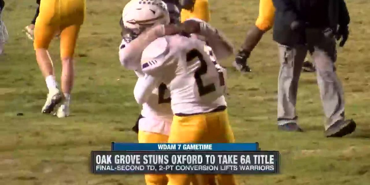 Oak Grove stuns Oxford in last seconds of Class 6A state championship football game
