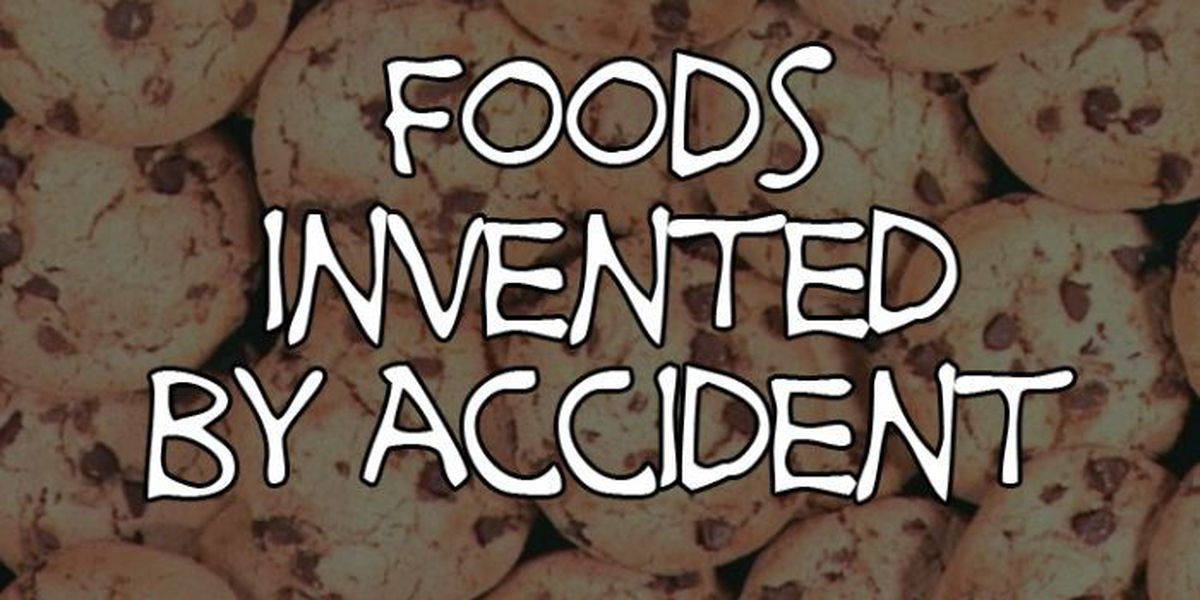SLIDESHOW: Foods invented by accident