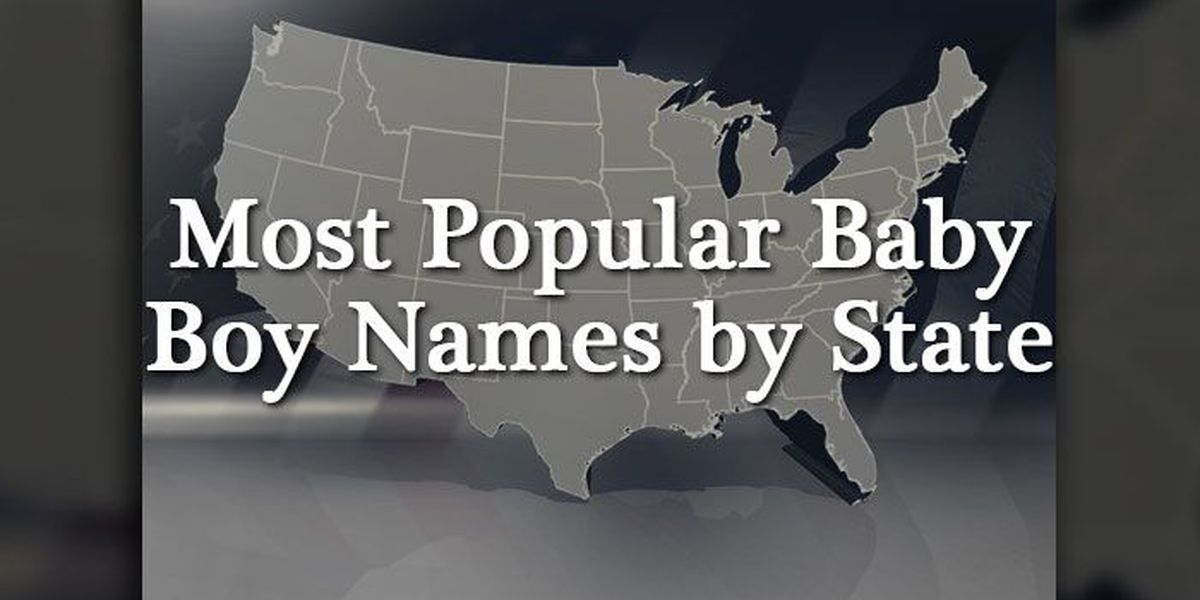 SLIDESHOW: Most popular baby boy names by state